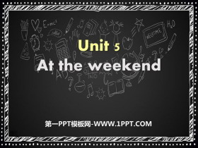 《At the weekend》PPT
