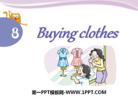 《Buying clothes》PPT