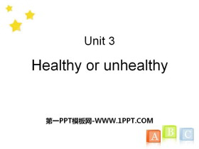 《Healthy or unhealthy》PPT