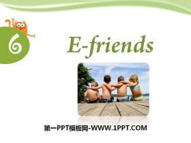 《E-friends》PPT