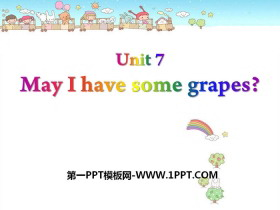 《May I have some grapes?》PPT
