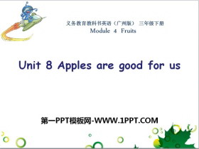 《Apples are good for us》PPT