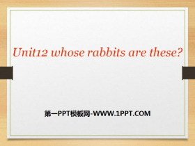 《Whose rabbits are these?》PPT