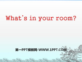 《What's in your room?》PPT