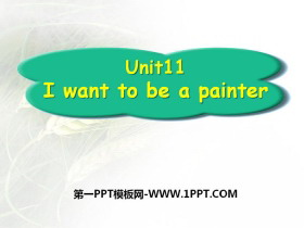 《I want to be a painter》PPT