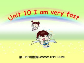《I am very fast》PPT