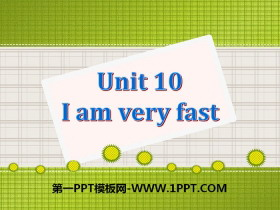 《I am very fast》PPT�n件