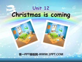 《Christmas is coming》PPT
