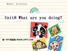 《What are you doing?》PPT