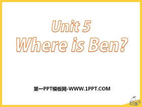 《Where is ben?》PPT