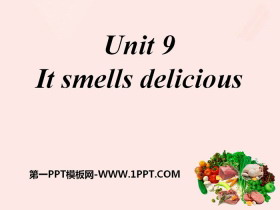 《It smells delicious》PPT