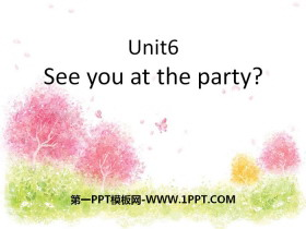 《See you at the party》PPT