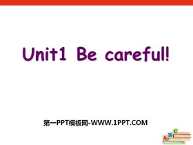 《Be careful》PPT