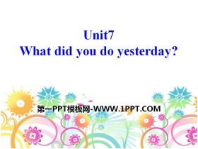 《What did you do yesterday?》PPT