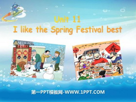 《I like the Spring Festival best》PPT�n件