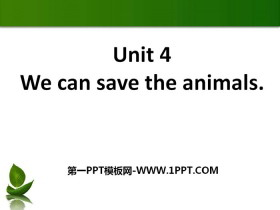 《We can save the animals》PPT