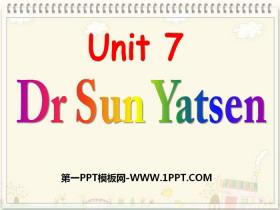 《Dr Sun Yatsen》PPT课件