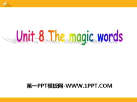 《The magic words》PPT