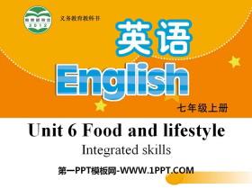 《Food and lifestylee》Integrated skillsPPT