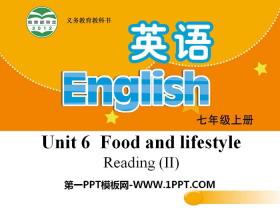 《Food and lifestylee》ReadingPPT课件