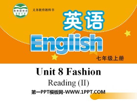 《Fashion》ReadingPPT课件
