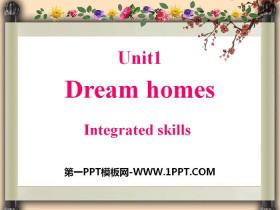 《Dream homes》Integrated skillsPPT