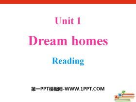 《Dream homes》ReadingPPT