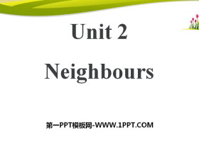 《Neighbours》PPT