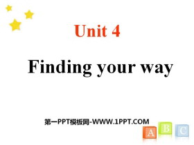 《Finding your way》PPT