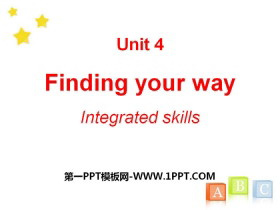 《Finding your way》Integrated skillsPPT
