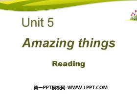 《Amazing things》ReadingPPT
