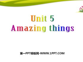 《Amazing things》PPT