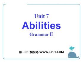 《Abilities》GrammarPPT课件
