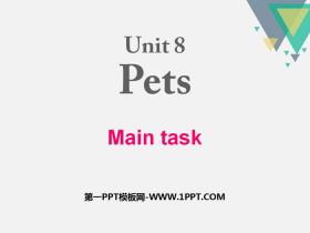 《Pets》Main taskPPT