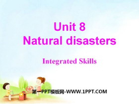 《Natural disasters》Integrated skillsPPT