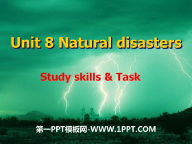 《Natural disasters》Study skills&TaskPPT