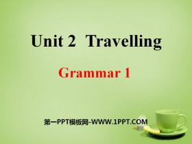 《Travelling》GrammarPPT