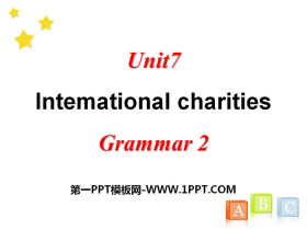《Intemational charities》GrammarPPT课件