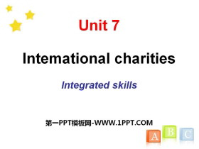 《Intemational charities》Integrated skillsPPT