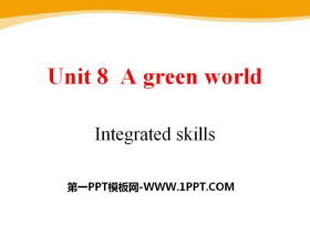 《A green World》Integrated skillsPPT