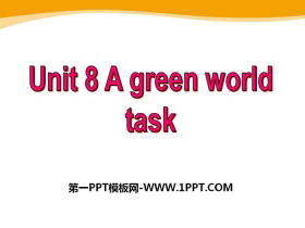 《A green World》TaskPPT