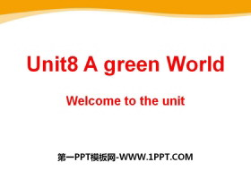 《A green World》Welcome to the UnitPPT