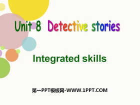 《Detective stories》Integrated skillsPPT