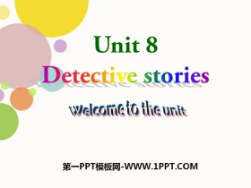《Detective stories》Welcome to the unitPPT