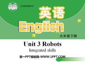 《Robots》Integrated skillsPPT