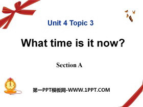 《What time is it now?》SectionA PPT课件
