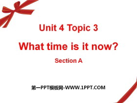《What time is it now?》SectionC PPT