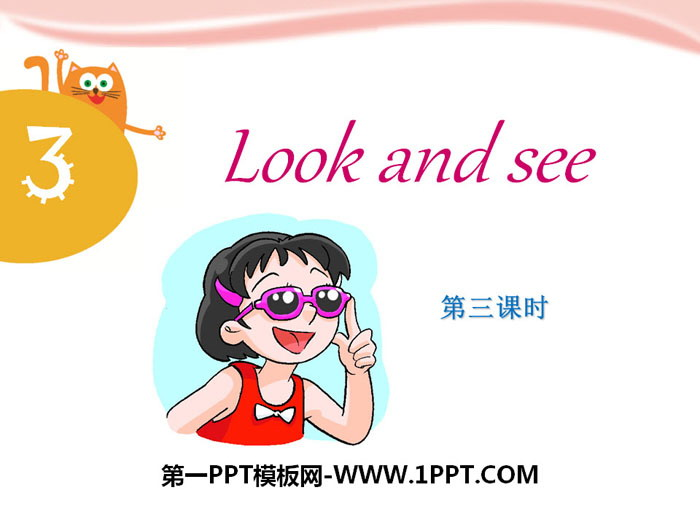 《Look and see》PPT下载