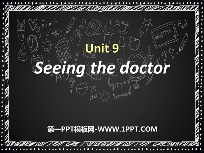 《Seeing the doctor》PPT课件