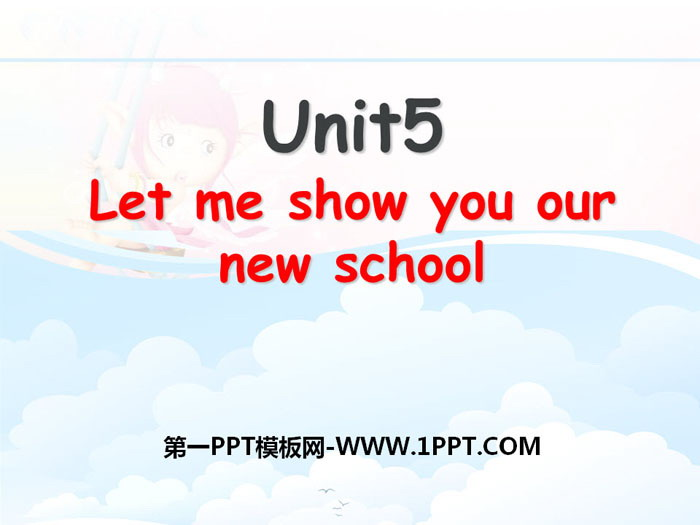 《Let me show you our new school》PPT